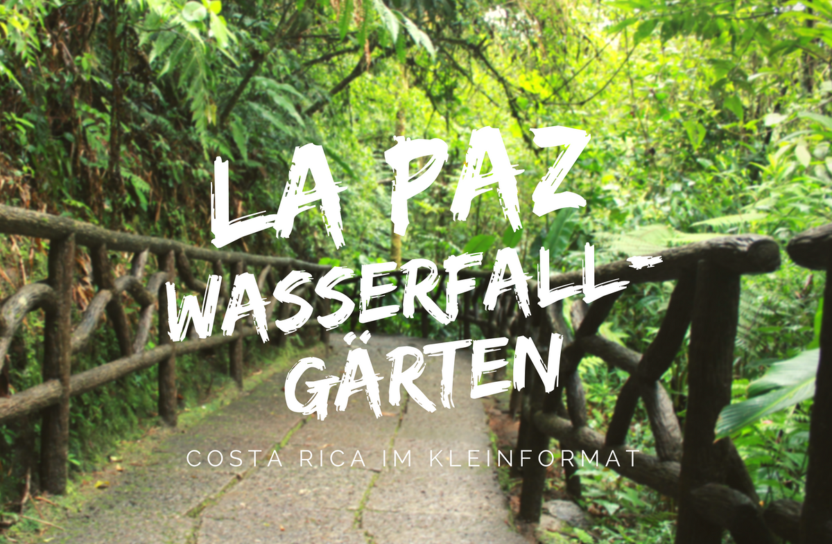 La Paz Wasserfallgärten in Costa Rica