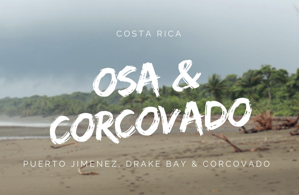 Osa Halbinsel und Corcovado Nationalpark