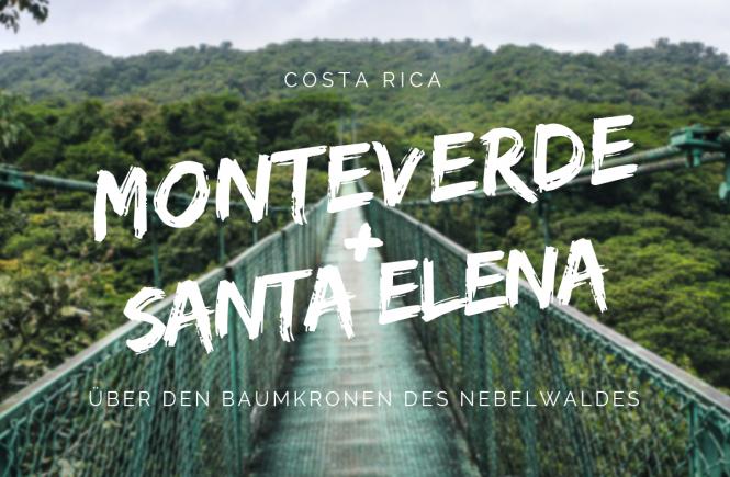 Monteverde und Santa Elena Reisetipps