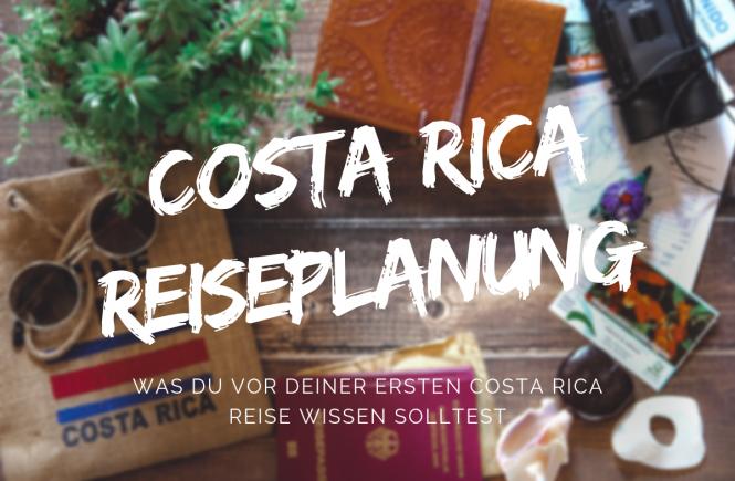 Costa Rica Reiseplanung